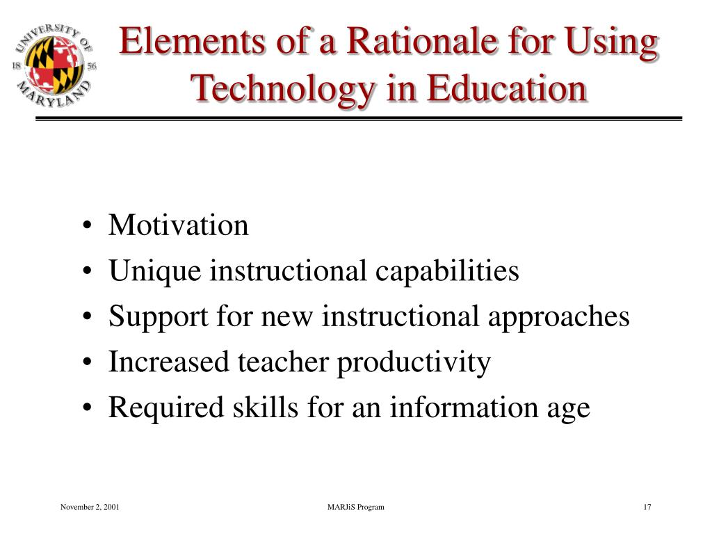 Elements of a Rationale for Using Technology in Education