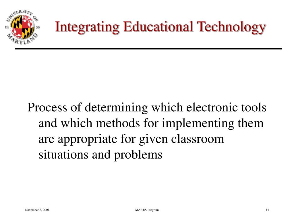 Integrating Educational Technology