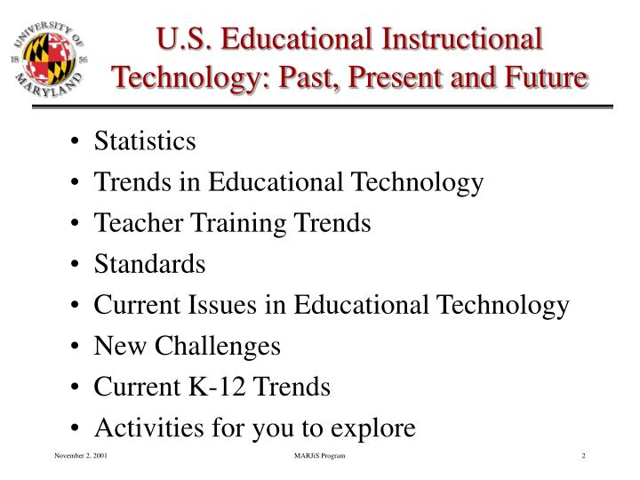 U s educational instructional technology past present and future2