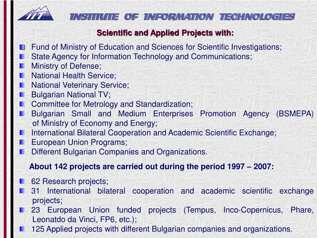 Scientific and Applied Projects with: