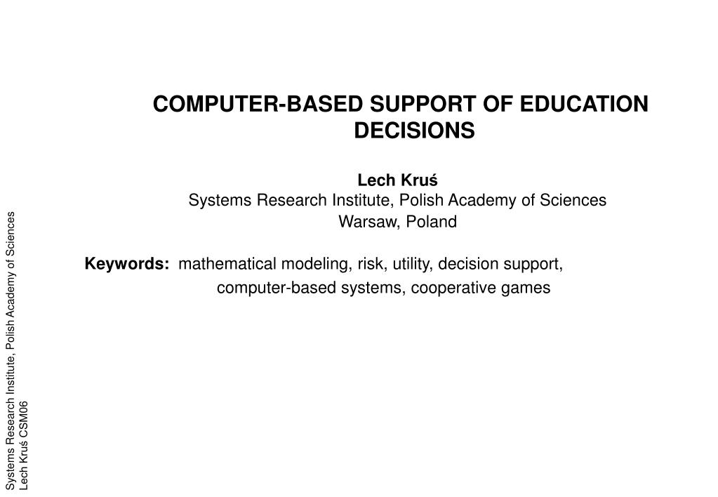 COMPUTER-BASED SUPPORT OF EDUCATION DECISIONS