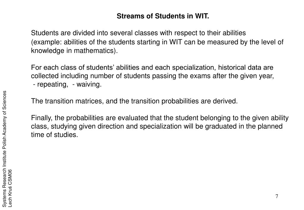 Streams of Students in WIT.