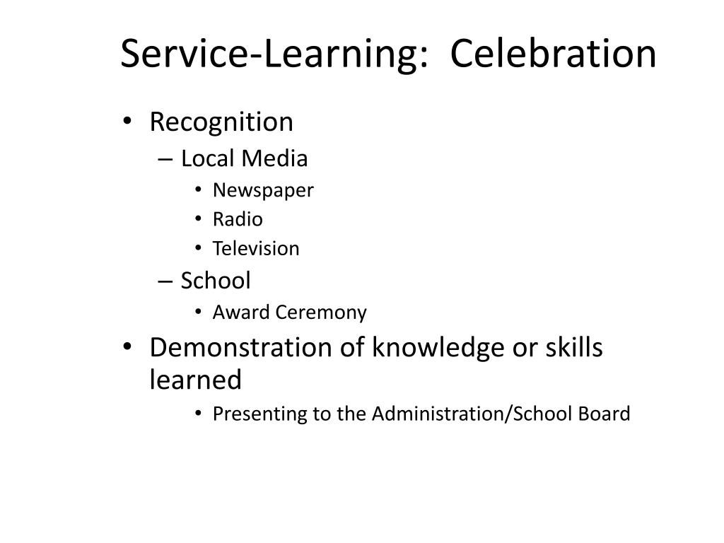 Service-Learning:  Celebration