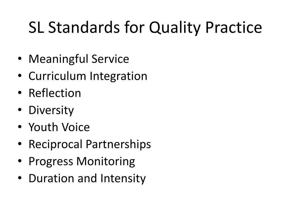 SL Standards for Quality Practice