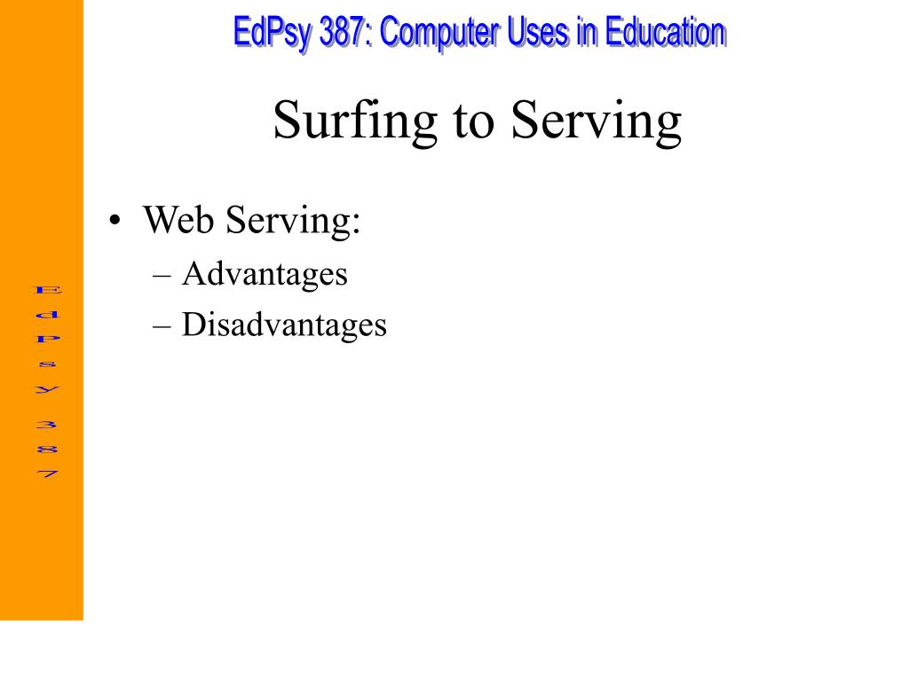 Surfing to Serving
