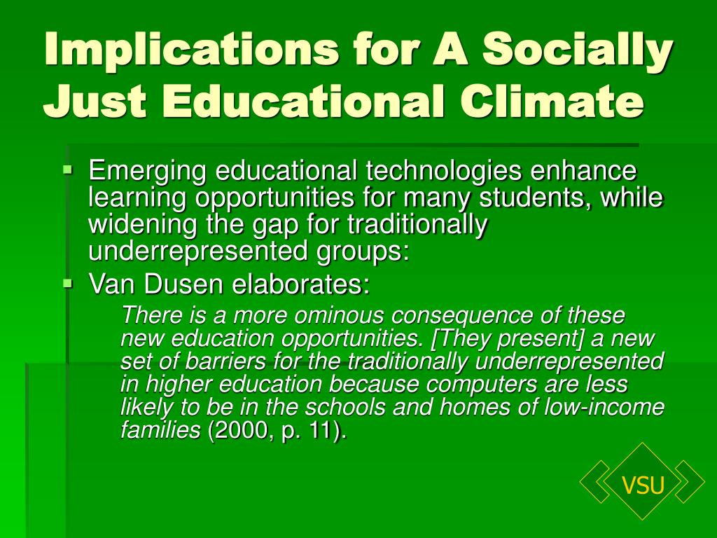 Implications for A Socially Just Educational Climate