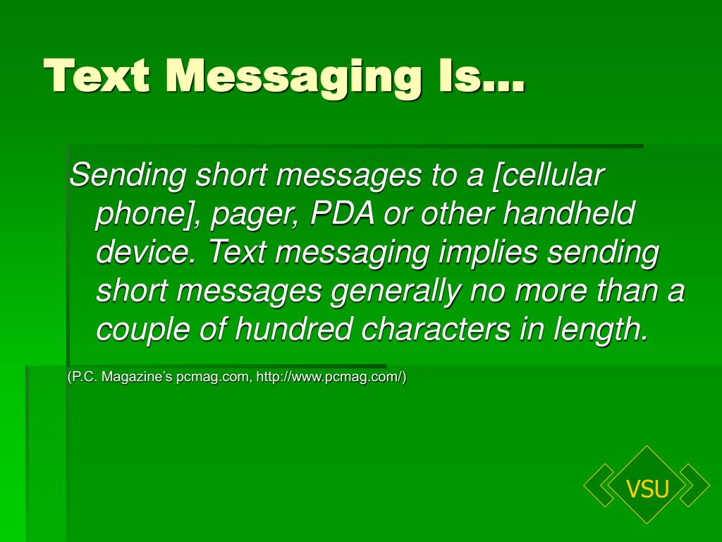 Text Messaging Is…
