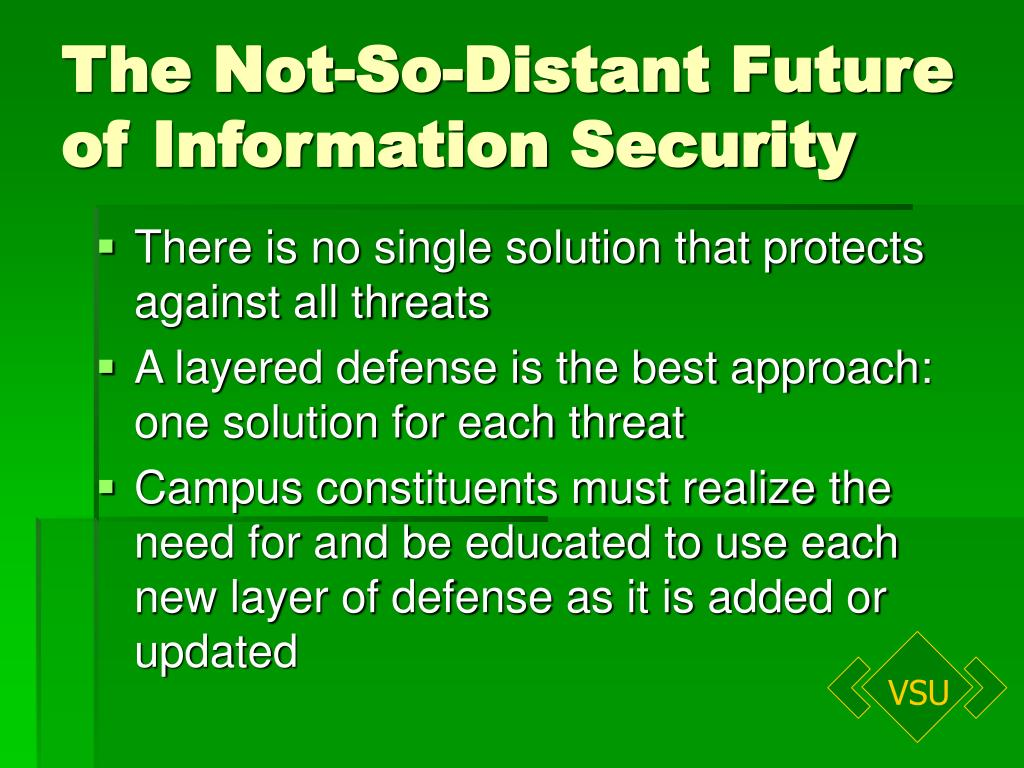 The Not-So-Distant Future of Information Security