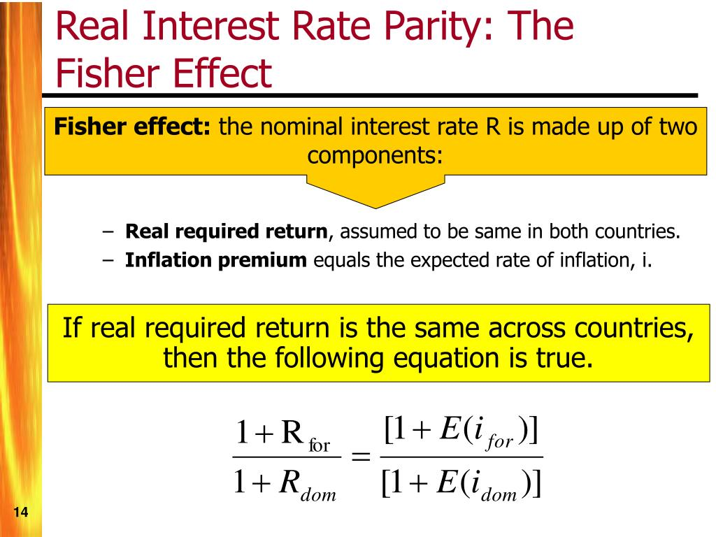 Real Interest Rate Parity: The Fisher Effect