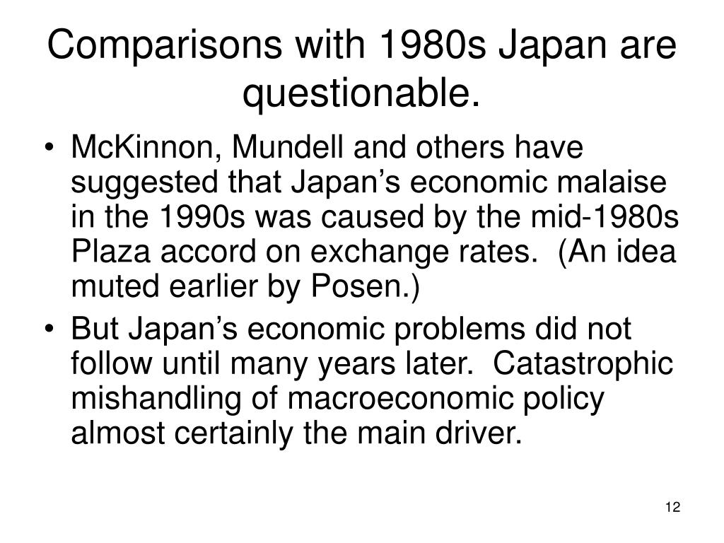 Comparisons with 1980s Japan are questionable.