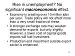 rise in unemployment no significant macroeconomic effect