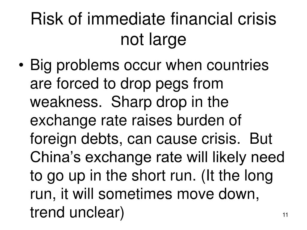 Risk of immediate financial crisis not large