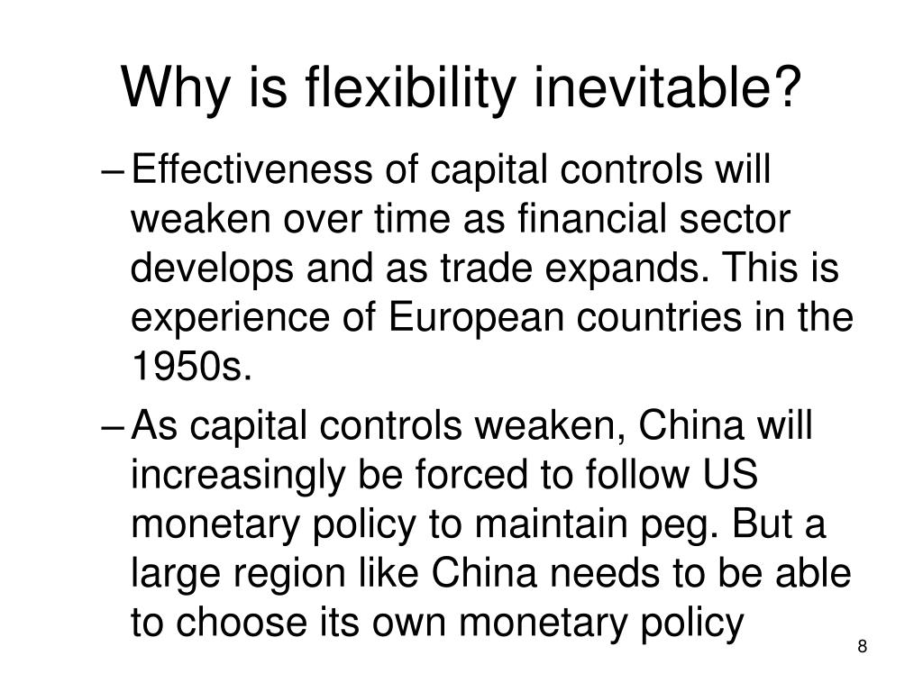 Why is flexibility inevitable?