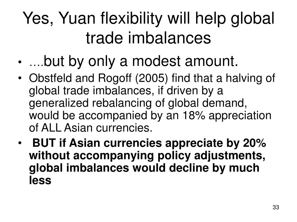 Yes, Yuan flexibility will help global trade imbalances