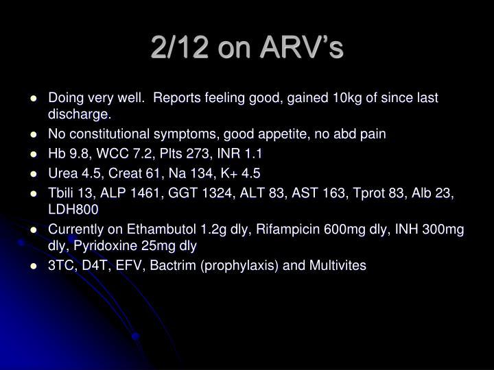 2/12 on ARV's