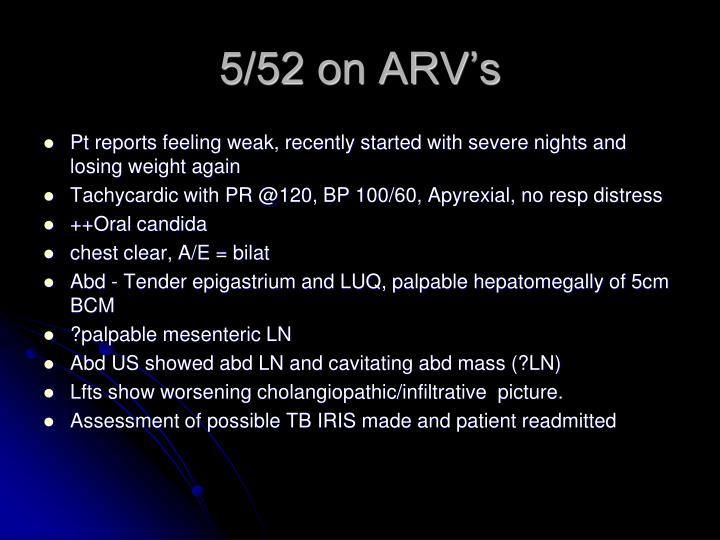 5/52 on ARV's