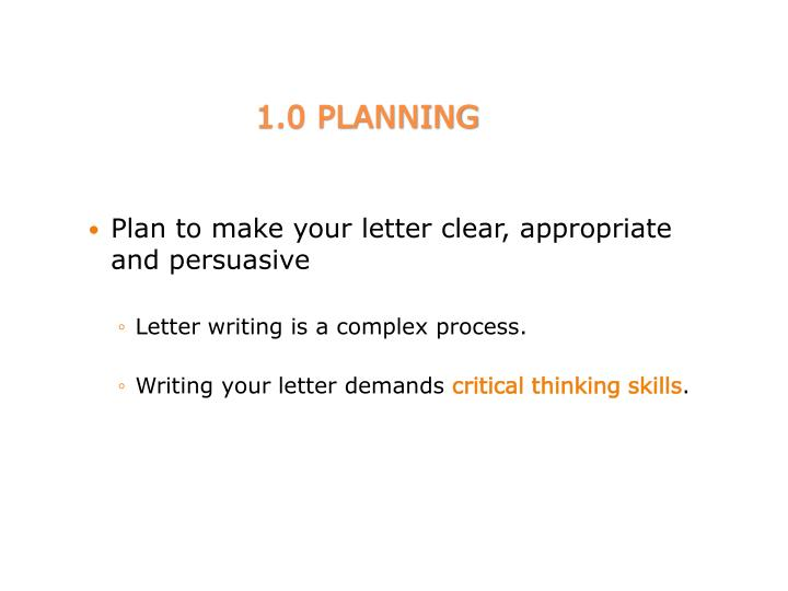 Plan to make your letter clear, appropriate and persuasive