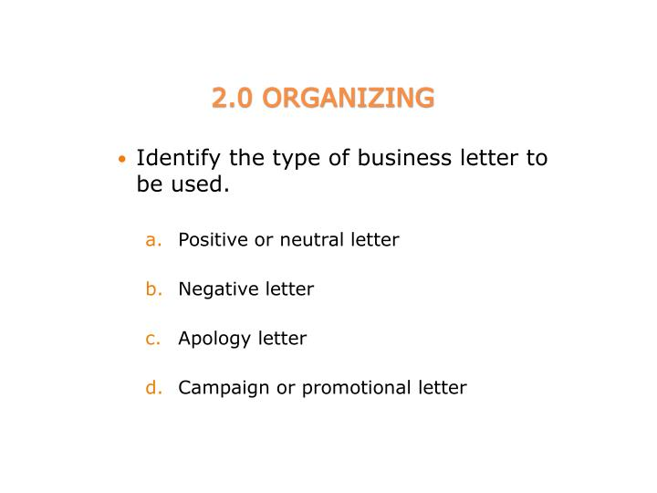 Identify the type of business letter to be used.