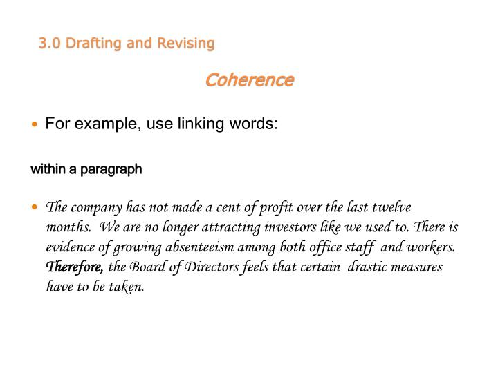 For example, use linking words: