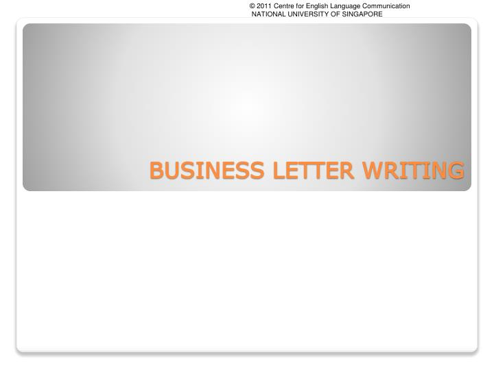 BUSINESS LETTER WRITING