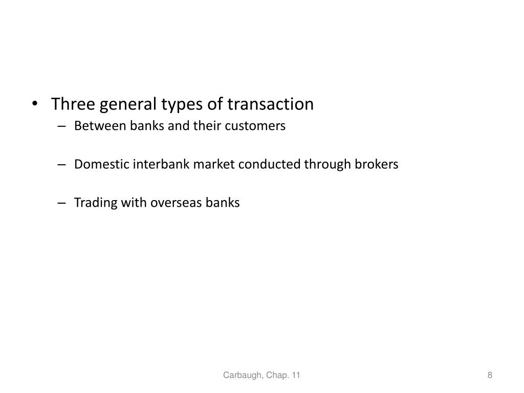 Three general types of transaction