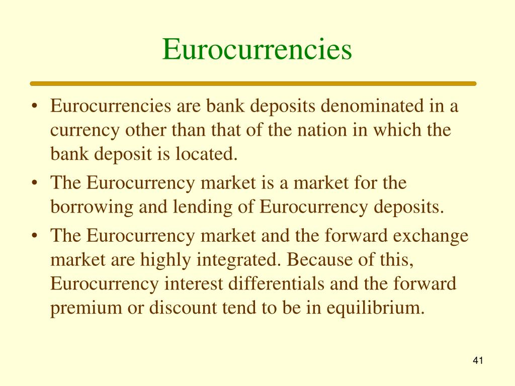 Eurocurrencies