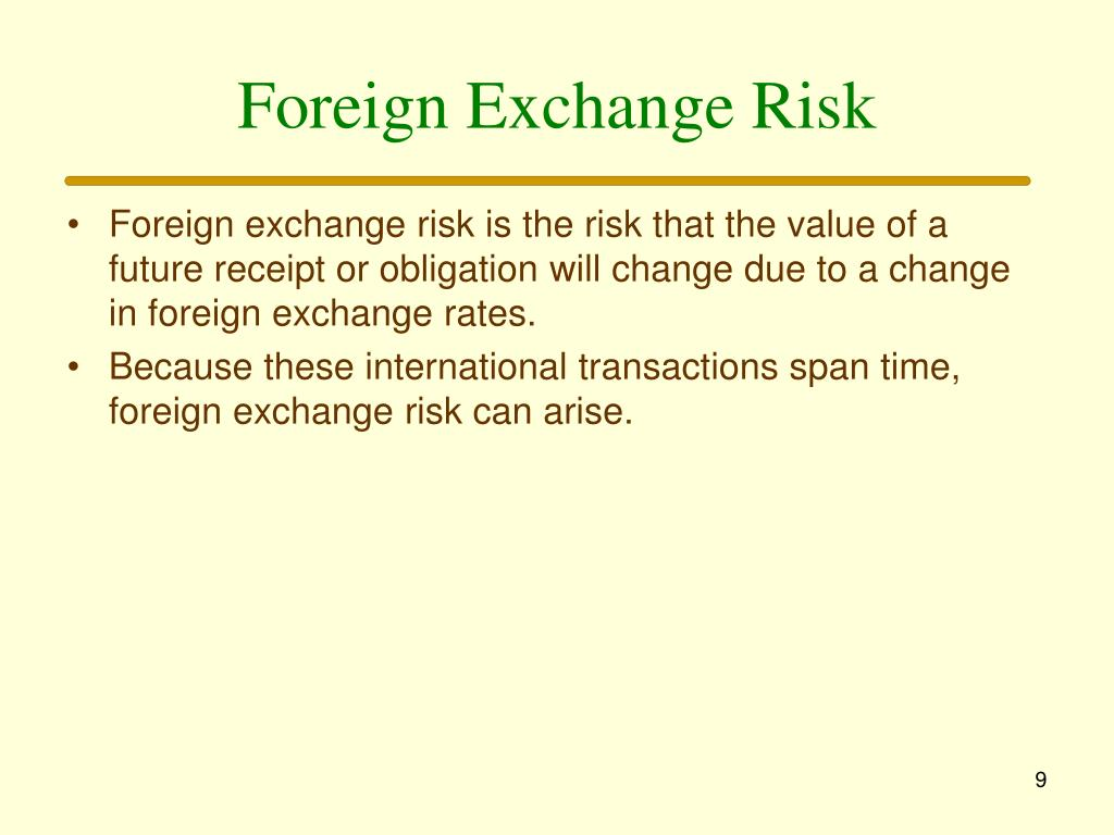 Foreign Exchange Risk