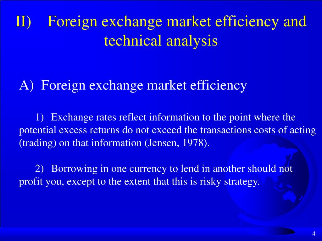 II)	Foreign exchange market efficiency and technical analysis