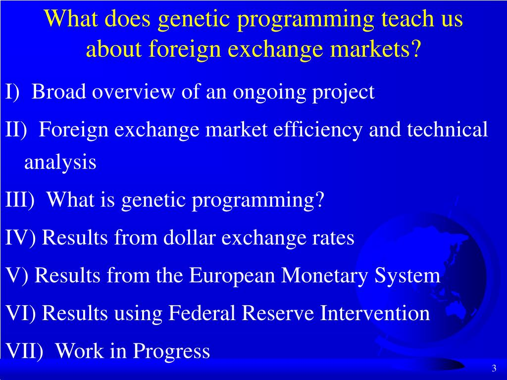 What does genetic programming teach us about foreign exchange markets?