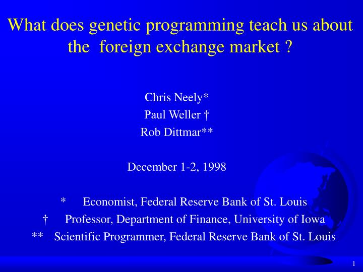 What does genetic programming teach us about the foreign exchange market