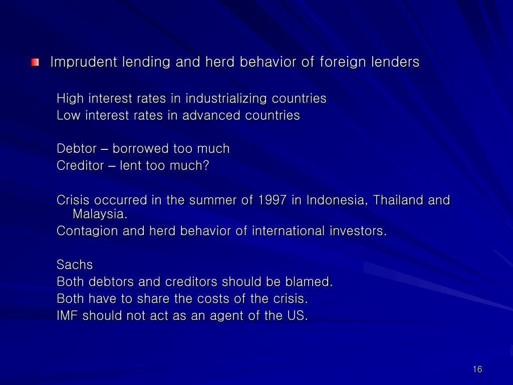 Imprudent lending and herd behavior of foreign lenders