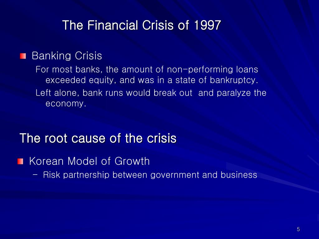 The Financial Crisis of 1997