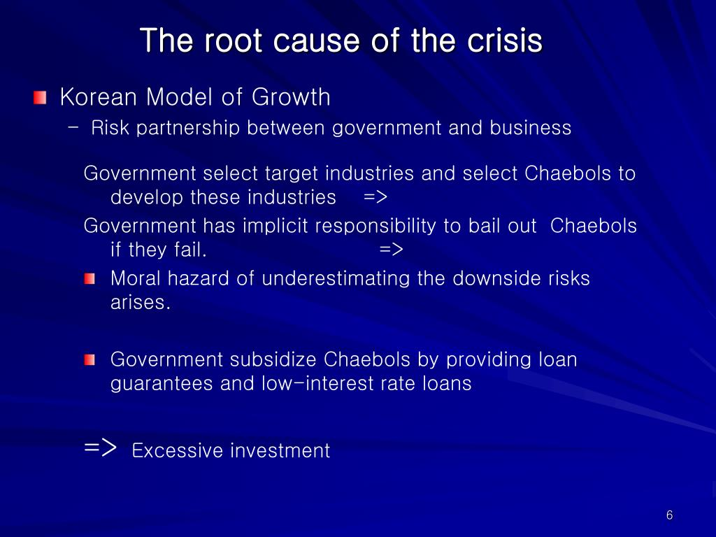 The root cause of the crisis