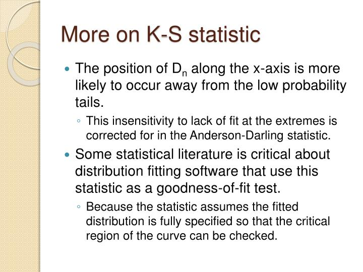 More on K-S statistic