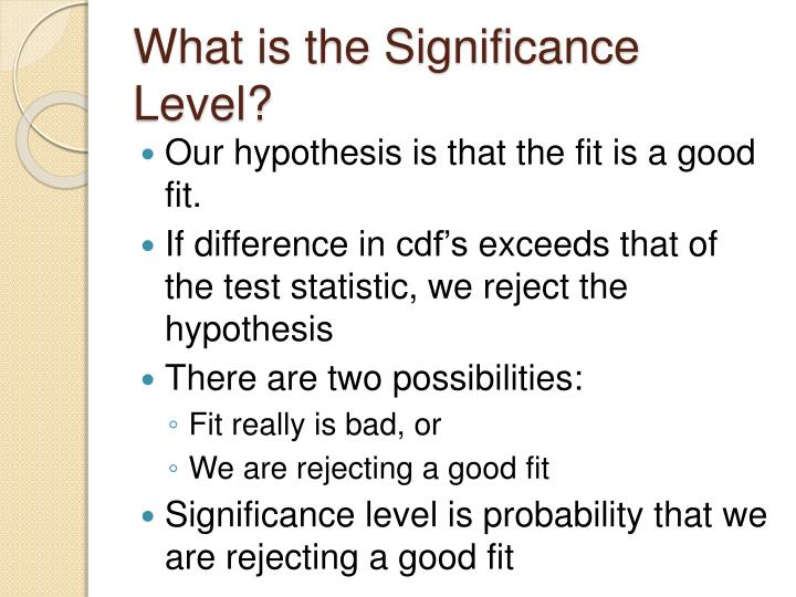 What is the Significance Level?