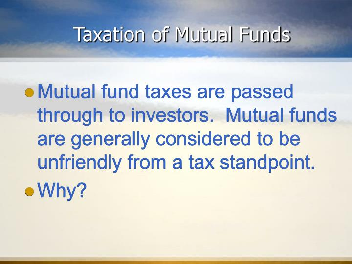 Taxation of Mutual Funds