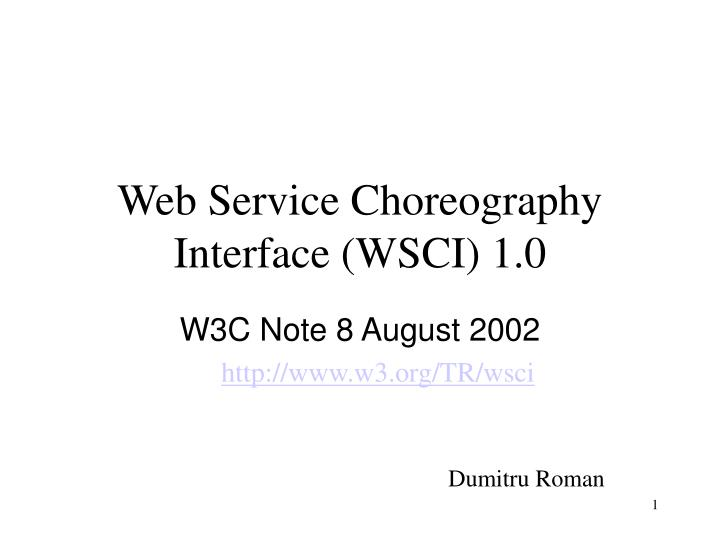 Web service choreography interface wsci 1 0
