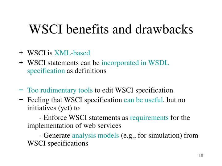 WSCI benefits and drawbacks
