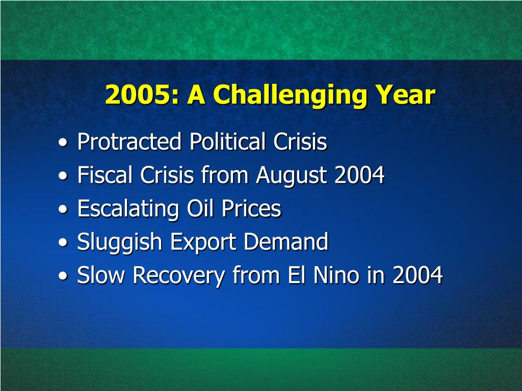 2005: A Challenging Year