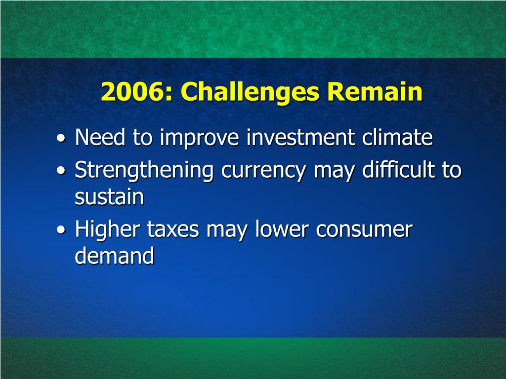 2006: Challenges Remain