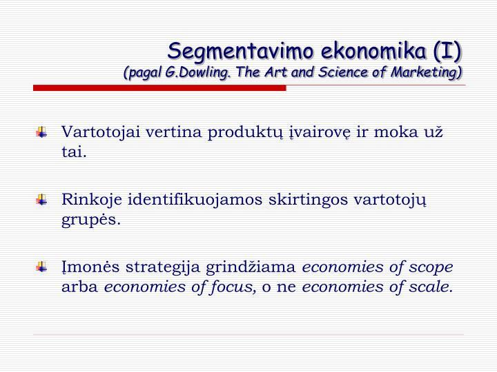 Segmentavimo ekonomika (I)