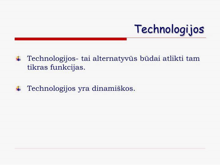 Technologijos
