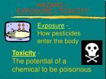 hazard exposure x toxicity