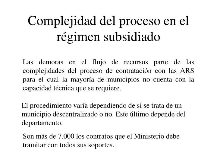 Complejidad del proceso en el régimen subsidiado