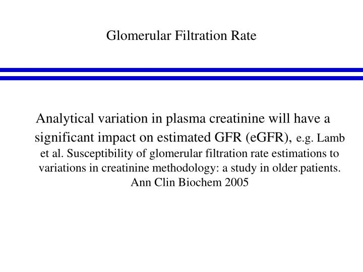 Glomerular Filtration Rate