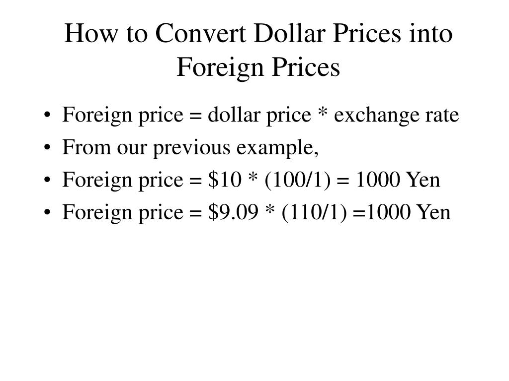 How to Convert Dollar Prices into Foreign Prices