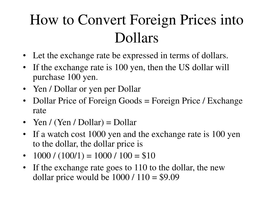 How to Convert Foreign Prices into Dollars