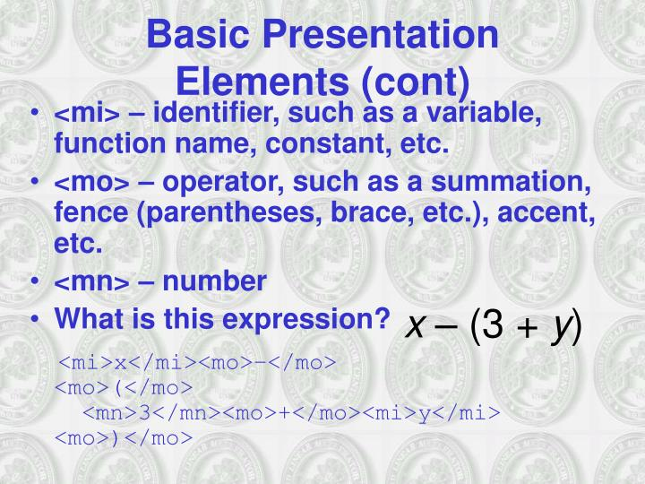 Basic Presentation Elements (cont)
