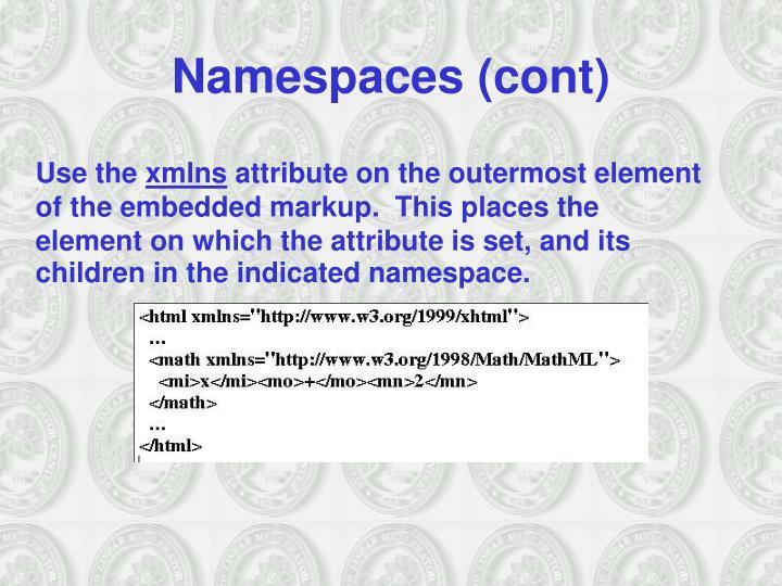 Namespaces (cont)