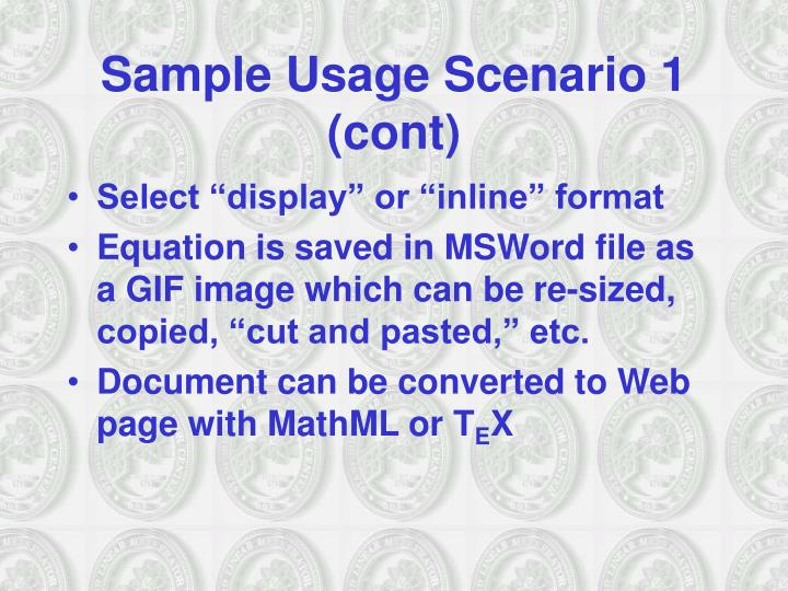 Sample Usage Scenario 1 (cont)